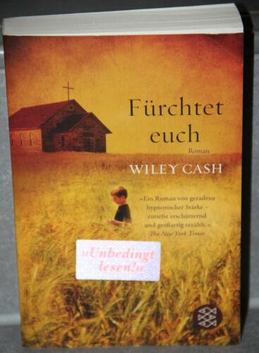 1 von 1 - Wiley Cash Fürchtet euch ROMAN Fischer Taschenbuch