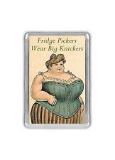 Fridge Pickers Wear Big Knickers Fridge Magnet - Funny Novelty