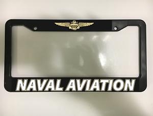 NAVAL AVIATION US pilot MARINE COAST GUARD Navy Black License Plate Frame NEW