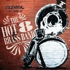 Vicennial: 20 Years Of The Hot 8 Brass Band von Hot 8 Brass Band (2015)