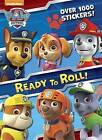 Ready to Roll! (Paw Patrol) by Golden Books (Paperback / softback, 2017)