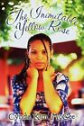 The Inimitable Yellow Rose 9781606728727 by Cyndia Kim McGee Paperback
