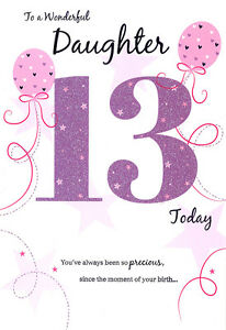 Image Is Loading 13th DAUGHTER BIRTHDAY CARD AGE 13 QUALITY