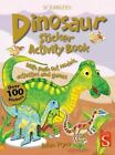 Dinosaur Sticker Activity Book 9781910706213 Arscott David