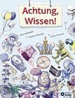 Achtung, Wissen! von Christa Pöppelmann (2015, Gebundene Ausgabe)