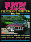 BMW 7 Series Performance Portfolio 1977-86: A Collections of Articles Including Road and Comparison Tests, Driving Impressions and Buying Advice by Brooklands Books Ltd (Paperback, 1999)