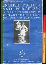 C1950 ENGLISH POTTERY and PORCELAIN of the EIGHTEENTH CENTURY Frank Tilley 42pg