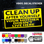 CLEAN UP AFTER YOURSELF YOUR MOTHER DOESN/'T LIVE HERE! Vinyl Decal Sticker