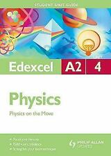 Edexcel A2 Physics : Physics on the Move by Graham George and Mike Benn...
