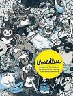 Threadless: Ten Years of T-shirts from the World's Most Inspiring Online Design Community by Jake Nickell (Paperback, 2010)