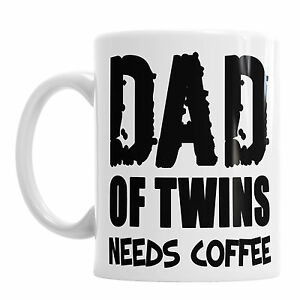 Image Is Loading Dad Of Twins Needs Coffee Father 039 S