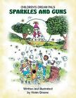 Sparkles and Guns by Vivian Greene (Paperback / softback, 2014)