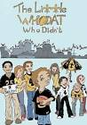 The Little Who DAT, Who Didn't by Alexander Brian McConduit (Paperback / softback, 2011)