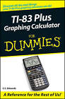 TI-83 Plus Graphing Calculator For Dummies by C. C. Edwards (Paperback, 2003)