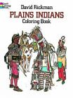 Dover History Coloring Book: Plains Indians Coloring Book by David Rickman (1983, Paperback)
