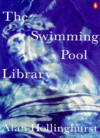 Swimming-pool Library,Alan Hollinghurst