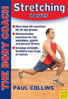 Stretching Basics by Paul Collins (Paperback, 2007)