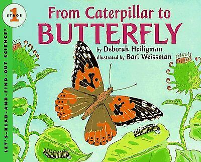 From caterpillar to butterfly by Deborah Heiligman (Paperback)
