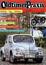 Oldtimer Praxis  6 91 1991 Bentley R 1954 Ford V8  Porsche 914 NSU 501 T Garant