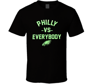 Philly Vs Everybody Philadelphia Cool Football Champs Sports Eagles T Shirt