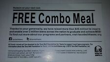 25 TACO BELL - COMBO MEAL COUPONS - EXPIRES: 12-31-2017