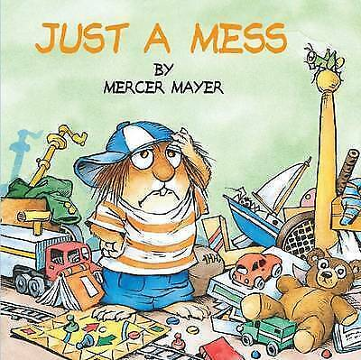 Little Critter: Just A Mess by Mayer (Paperback, 1987)