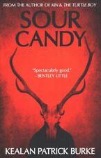 Sour Candy by Kealan Burke (2017, Paperback)