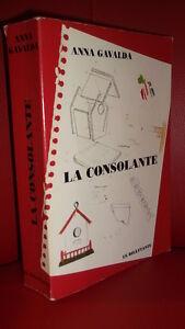 Anna GAVALDA LA CONSOLANTE Ed. Le Dilettante Grand format | eBay on