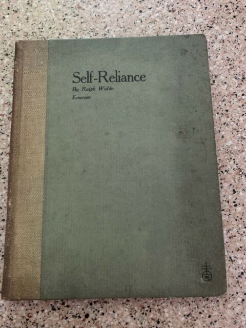 Self-Reliance: Change Your Life For The Better - Ralph Waldo Emerson