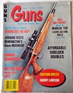1978 April VTG Guns Magazine  Build Your Own Stainless .45 ACP Custom Rifles