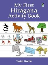 Dover Children's Activity Bks.: My First Hiragana by Yuko Green (2000, Paperback, Activity Book)