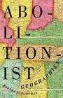 Abolitionist Geographies by Martha Schoolman (Paperback, 2014)