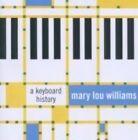 Keyboard History Mary Lou Williams 2011 CD