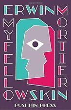 My Fellow Skin by Erwin Mortier (Paperback, 2014)