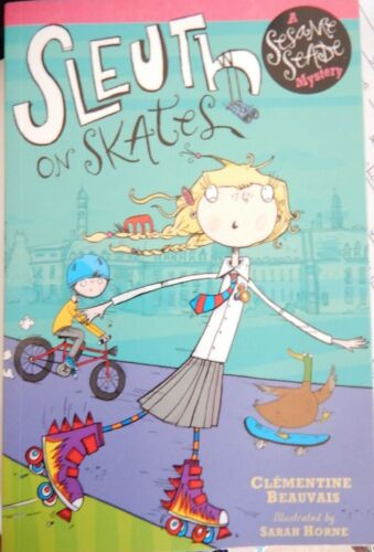 1 of 1 -  Sleuth on Skates: A Sesame Seade Mystery  by Clementine Beauvais PaperBack