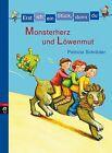 Schröder, P: Erst ich ein Stück, dann du! Monsterherz von Patricia Schröder (2012, Gebundene Ausgabe)
