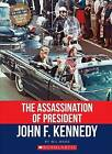 The Assassination of President John F. Kennedy by Wil Mara (Paperback / softback, 2015)