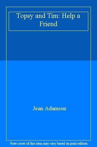 1 of 1 - Topsy and Tim: Help a Friend,Jean Adamson