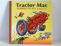 Tractor Mac Learns To Fly Book By Billy Steers