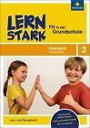 LERNSTARK - Fit in der Grundschule. Deutsch Grammatik 3: Lern- und Übungsbuch von Annette Weber (2011, Taschenbuch)