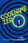 Codename Zero by Chris Rylander (Hardback, 2014)