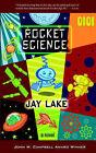 Rocket Science by Jay Lake (Paperback / softback, 2005)