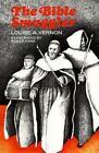 Louise A. Vernon: Bible Smuggler by Louise A. Vernon (2002, Paperback)