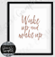 Fashion Art wake up and make up rose gold quote OFFICE bedroom wall Art colours