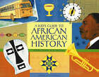 Kid's Guide to African American History: More Than 70 Activities by Nancy I. Sanders (Paperback, 2007)