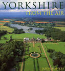 Yorkshire From The Air by Jason Hawkes (Hardback, 2001)