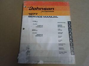 1977 johnson outboards service manual 175 200 hp 175tl77 200txl77 rh ebay com Johnson 175 2 Stroke 1999 Johnson 175