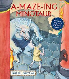 A-Maze-Ing-Minotaur-by-Juliet-Snape-9781847806543-Paperback-2015