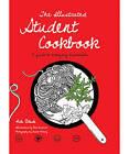 The Illustrated Student Cookbook by Keda Black (Hardback, 2011)