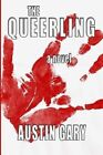 The Queerling by Austin Gary (Paperback / softback, 2013)